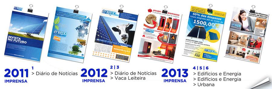 A presença da Enrepo nos diversos meios de publicidade, desde 2011.